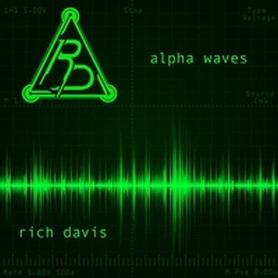 Rich Davis: Alpha Waves