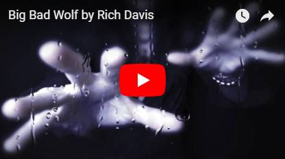 Rich Davis - Big Bad Wolf video