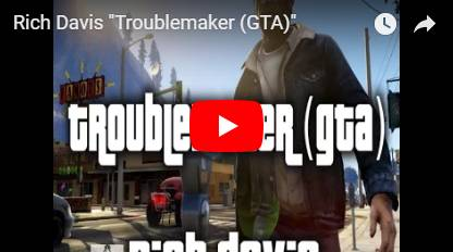 Rich Davis - Troublemaker (GTA) video